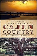 Chere Coen book: Exploring Cajun Country