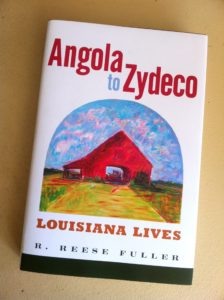 Reese Fuller's book: Angola to Zydeco